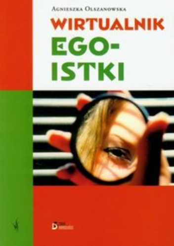 wirtualnik-egoistki-agnieszka-olszanowska