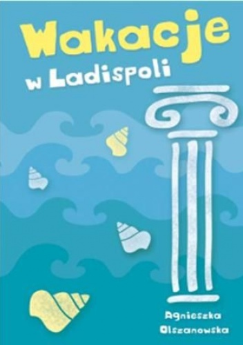 wakacje-w-ladispoli-agnieszka-olszanowska